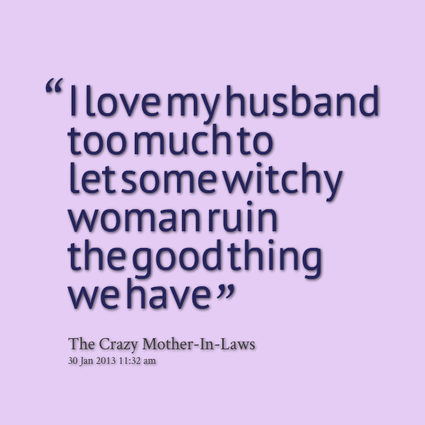 Funny Love Quotes For Husband. QuotesGram