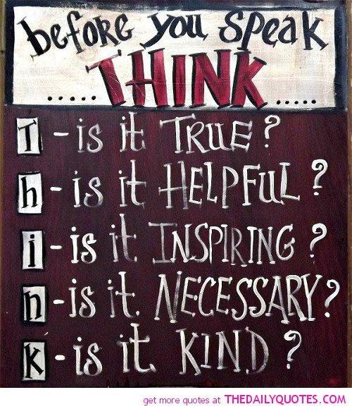 Quotes On Thinking Before You Speak: Speaking Life Inspirational Quotes. QuotesGram