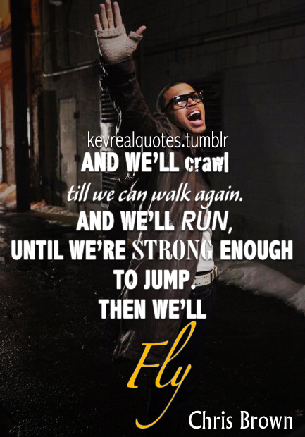 Chris Brown Quotes And Sayings Chris Brown Quo...