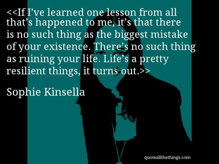 Sophie Kinsella Quote You Can Want And Want And Want But: Sophie Kinsella Quotes. QuotesGram