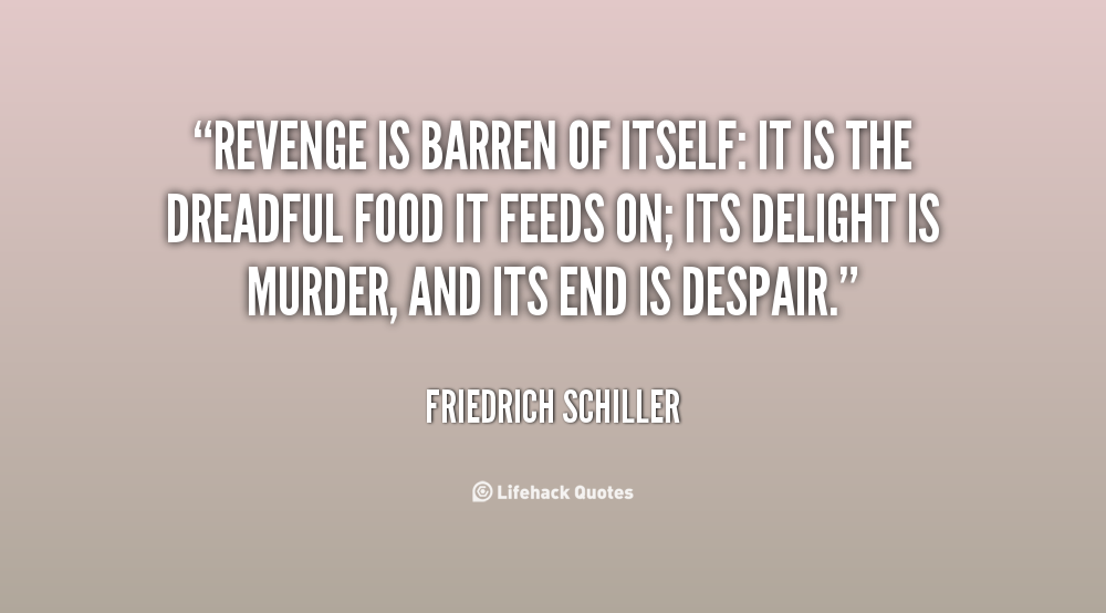 Revenge Quotes And Sayings: Ending Of Revenge Quotes. QuotesGram