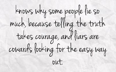 Liars Always Get Caught Quotes. QuotesGram