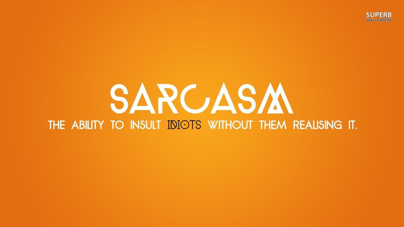 Sarcastic Wallpaper Quotes. QuotesGram | 1366 x 768 jpeg 70kB