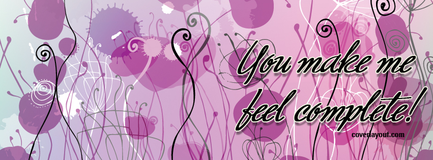 You Make Me Feel Special Quotes Quotesgram: You Make Me Feel Complete Quotes. QuotesGram