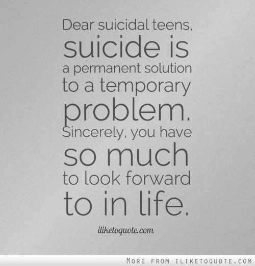 Suicide Quotes For Teen Girls: Quotes About Teen Suicide. QuotesGram