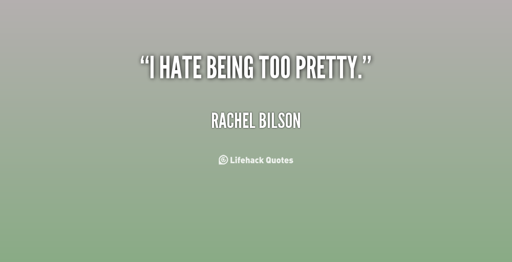Being Pretty Quotes. QuotesGram