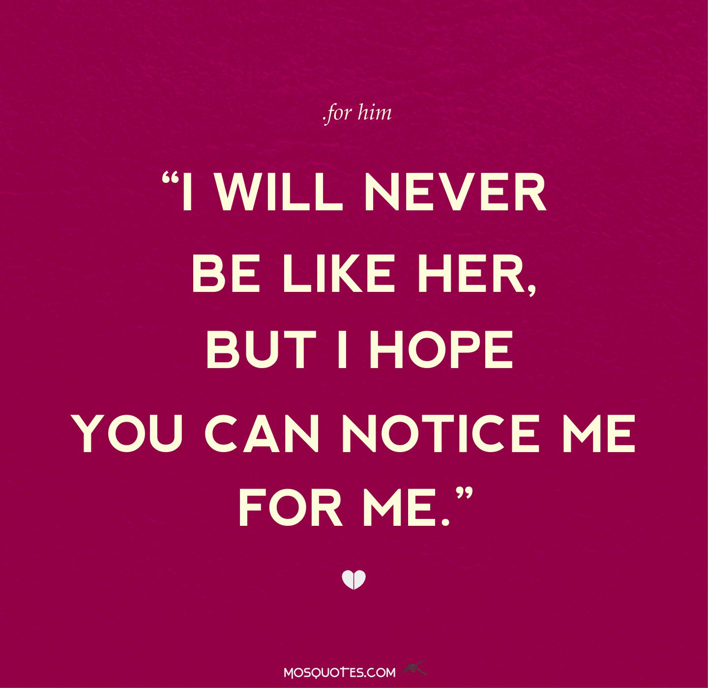 You Can Have Him: You Can Never Be Me Quotes. QuotesGram