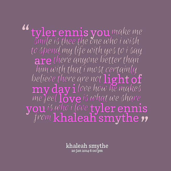 You Make Me Smile Quotes For Him. QuotesGram