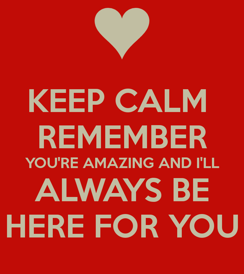 Quotes About Love Relationships: I Will Always Be Here For You Quotes. QuotesGram