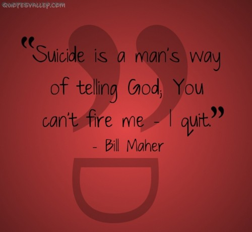 Suicide Quotes And Sayings. QuotesGram