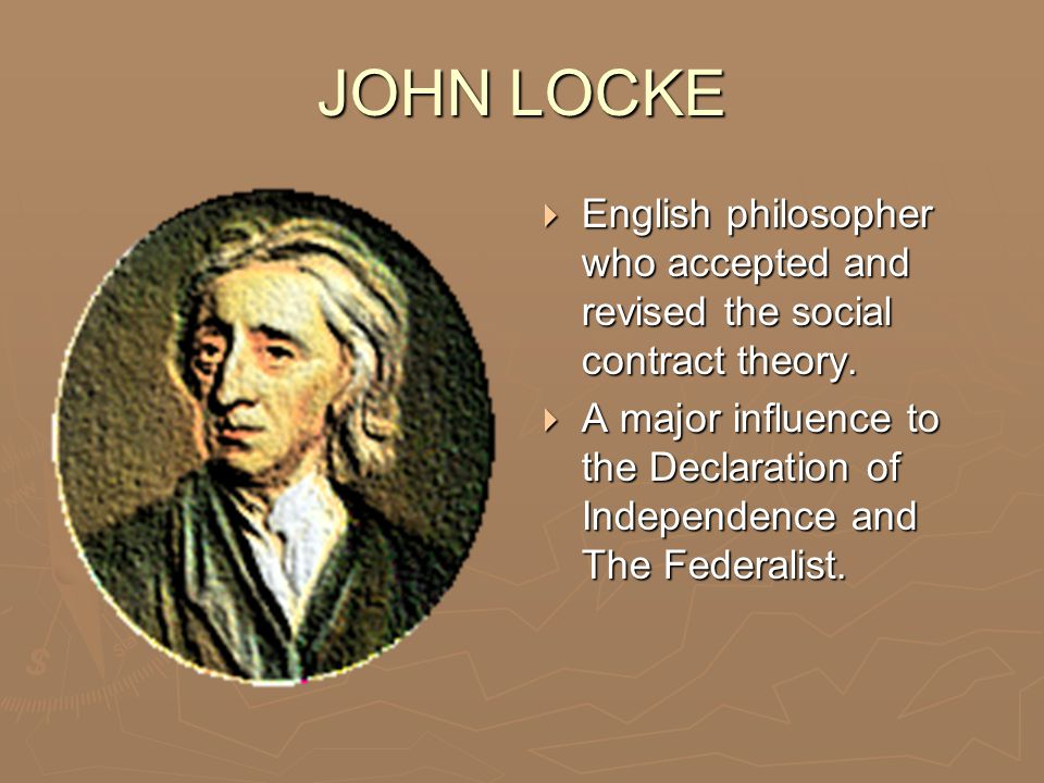locke influence on dec of independence John locke & thomas hobbes in the declaration of independence was a clear statement that since it is important to see that both have had a profound influence.
