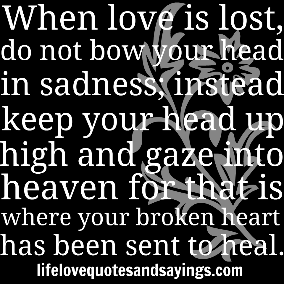 Sad Quotes Quotesgram: Love Lost Sad Quotes. QuotesGram
