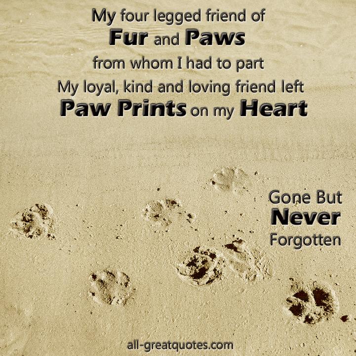 Friend left paw prints on my heart in loving memory pet loss