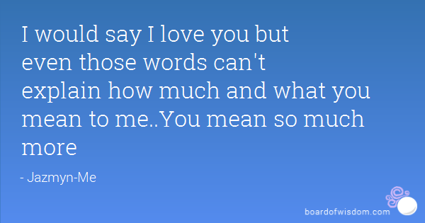 Much words cannot love i how you express I Love