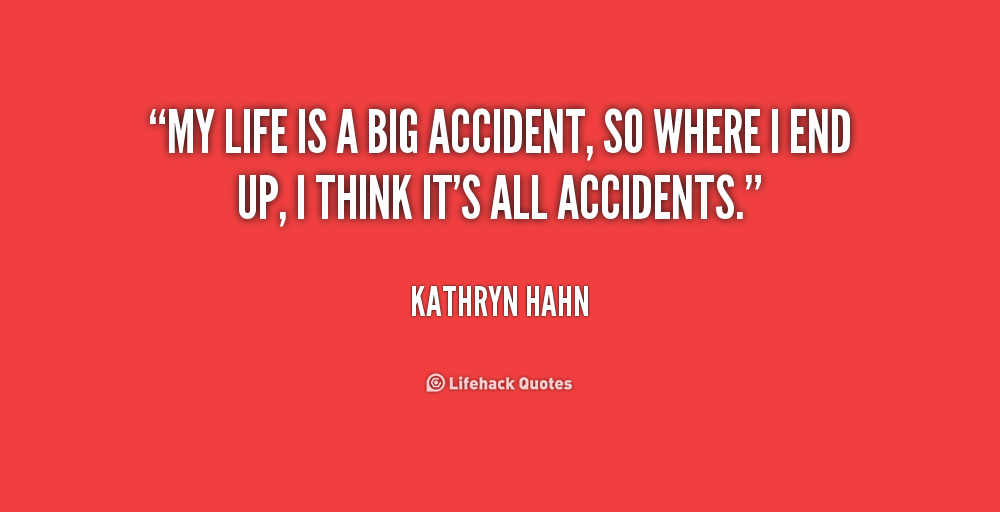 Image Result For Accidents Happen Movie Quotes