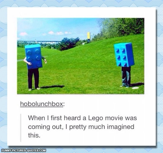 Funny Lego Movie Quotes: Funny Quotes From Lego Movie. QuotesGram