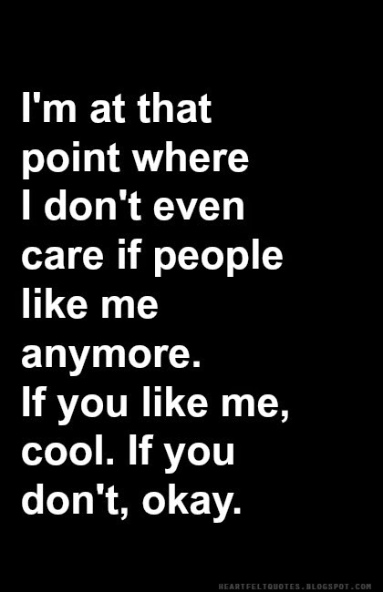 You Dont Like Me Anymore Quotes. QuotesGram