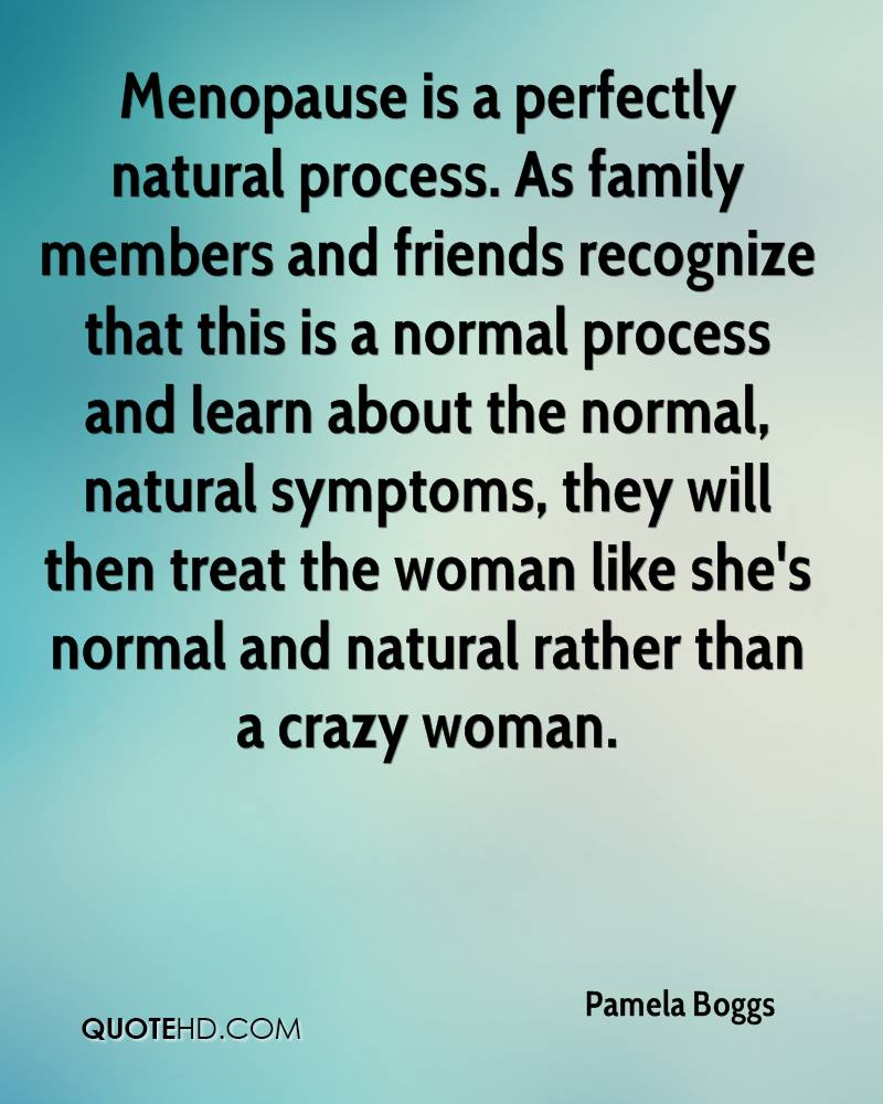 Funny Quotes About Menopause Quotesgram