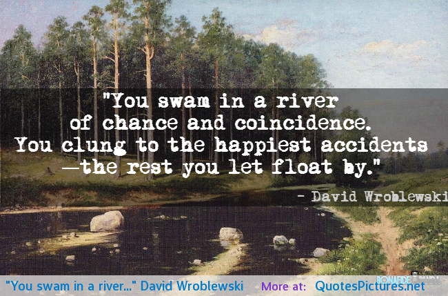 Time Is Like A River Quote: River Poems And Quotes. QuotesGram