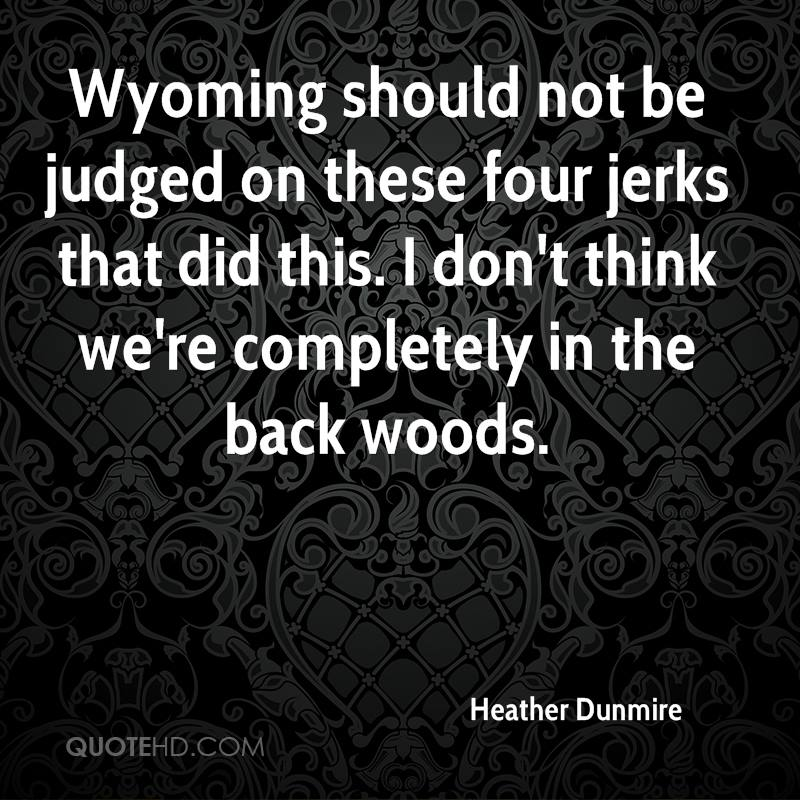 Quotes About Wyoming  Quotesgram