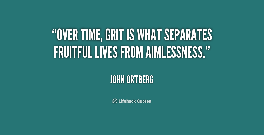 Quotes About Grit. QuotesGram