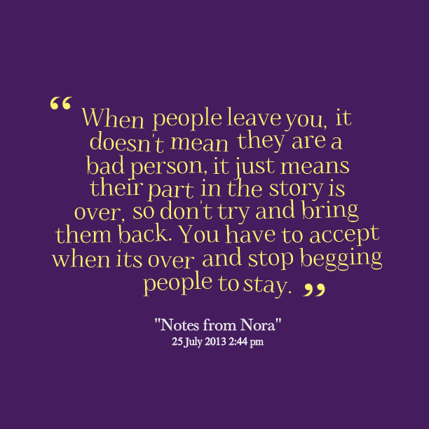 Quotes About People Leaving. QuotesGram
