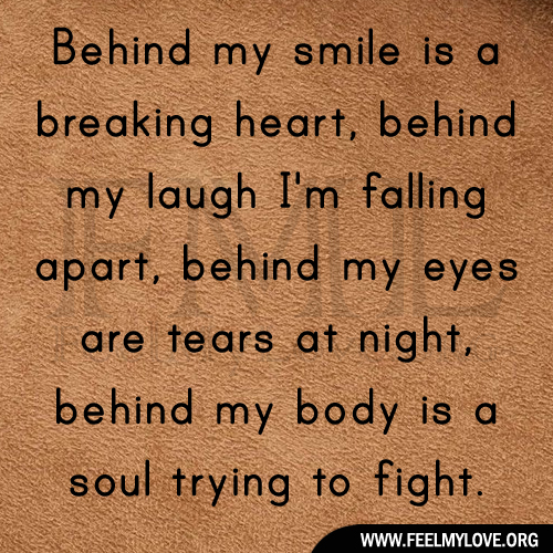 Smile When You Want To Cry Laugh To Hide The Pain Keep: Behind My Smile Quotes. QuotesGram
