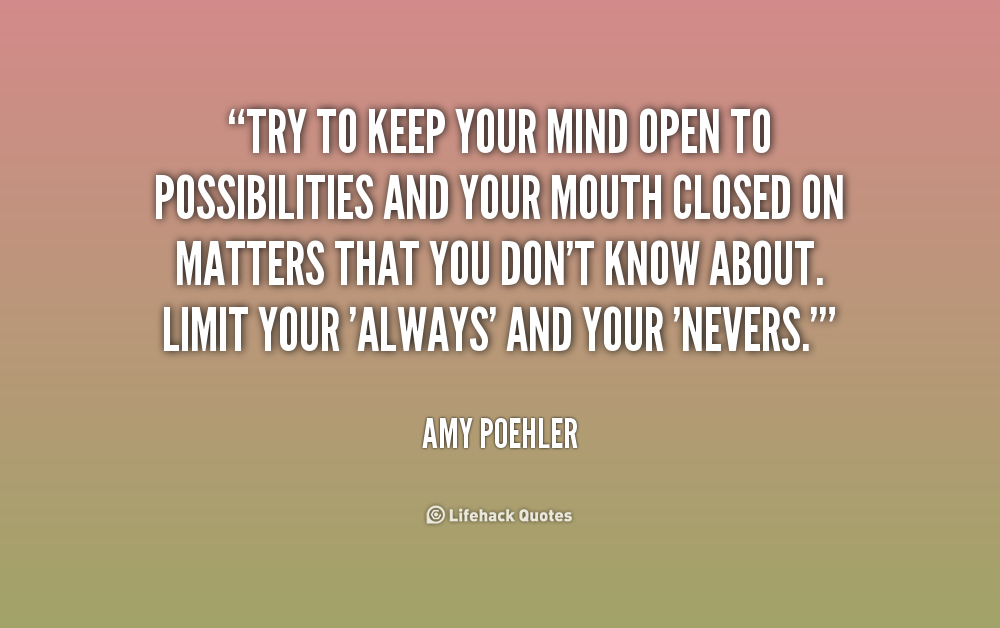 Open Your Mind Quotes. QuotesGram