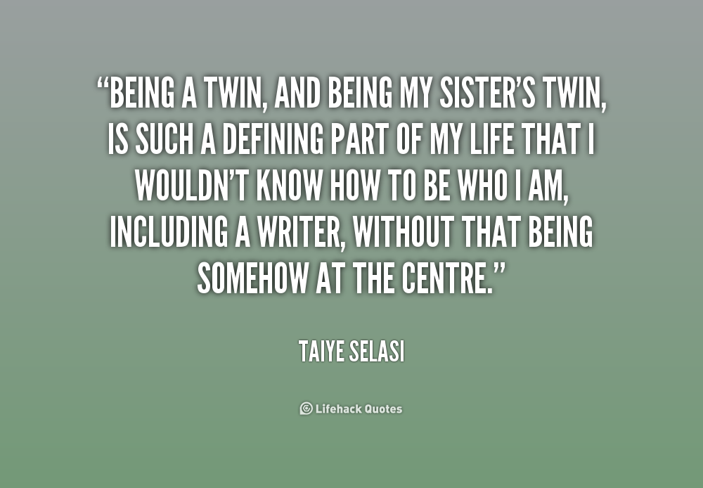 Quotes About Twin Girls. QuotesGram