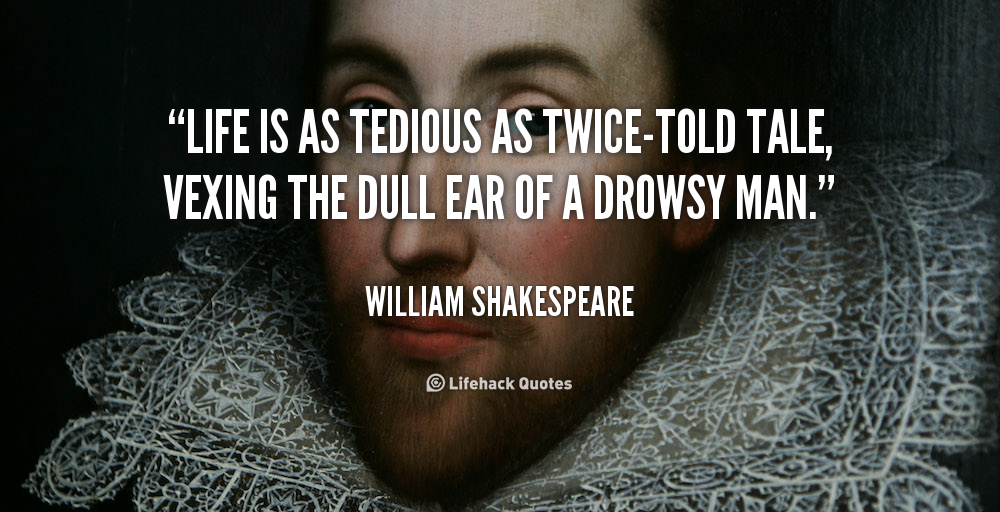 shakespeare quotes about life quotesgram