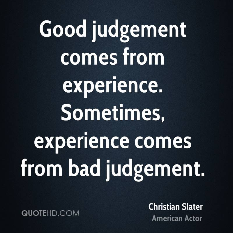 Quotes About Bad Judgement. QuotesGram