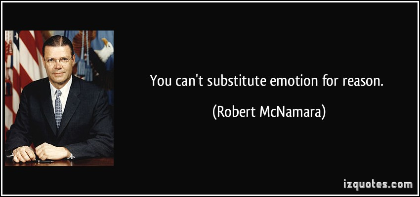 robert mcnamara rationality will not save In errol morris' the fog of war the main point that former secretary of defense robert mcnamara tries to make is that he did his best with his power  robert mcnamara is not a sympathetic character, he shows little regret for his actions, and the lessons he teaches are the lessons of a hawk and not a dove  rationality will not save us.