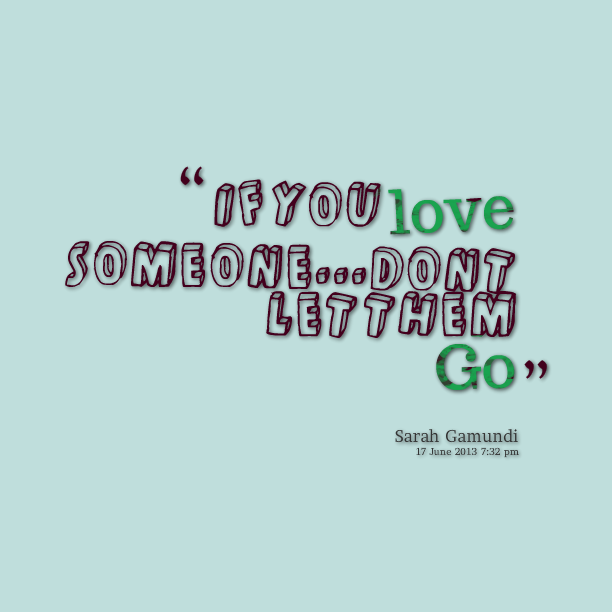 Let Them Go Quotes. QuotesGram