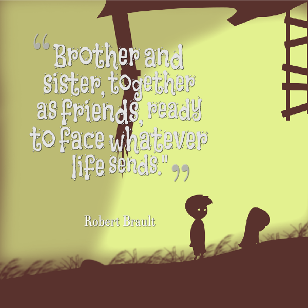 Quotes For Your Big Brother: Brother Funny Sister Quotes. QuotesGram
