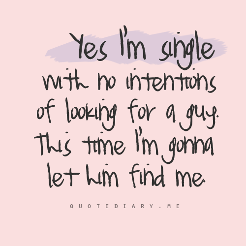 Yes Im Single Quotes. ...