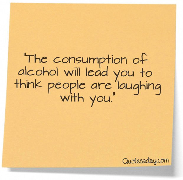 Funny Picture Quotes About Drinking: Crazy Drinking Quotes. QuotesGram