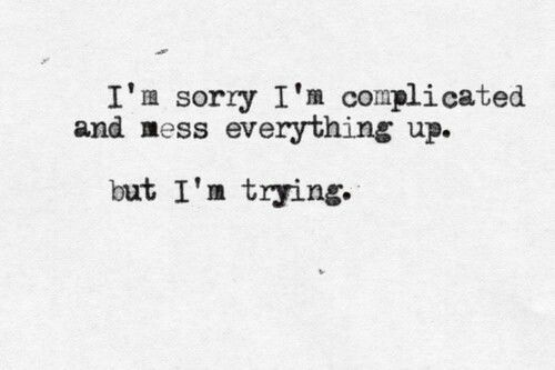 Quotes About Being Messed Up. QuotesGram