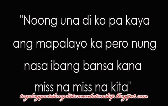 Love Quotes For Him Long Distance Tagalog : Tagalog Long Distance Relationship Quotes. QuotesGram