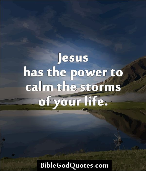 Storms Of Life Christian Quotes Quotesgram