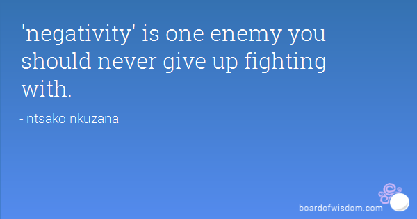 Fight negativity quotes