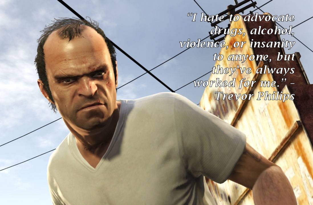 Gta 5 Trevor Phillips Quotes Quotesgram