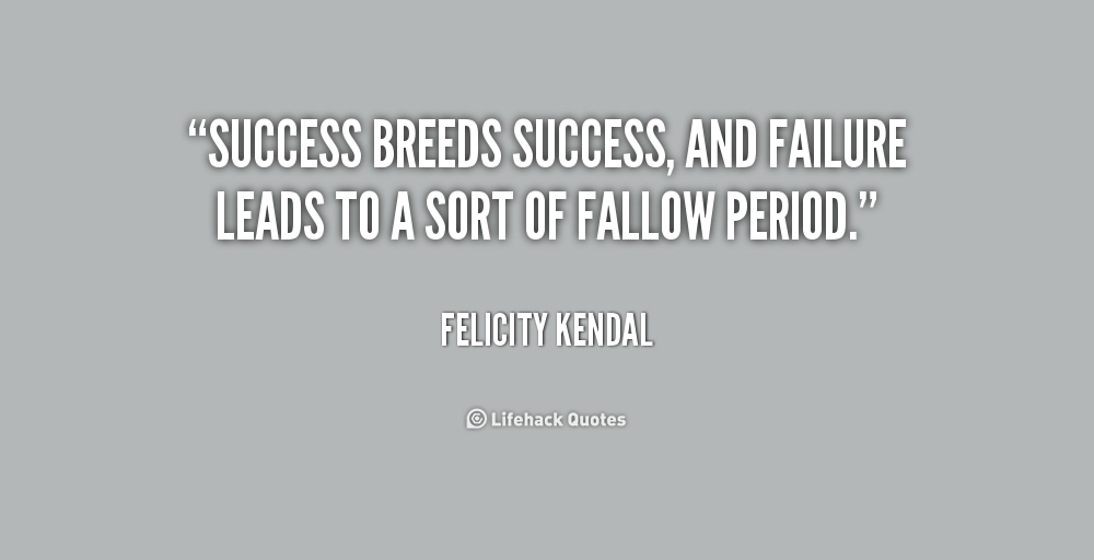 """essay about failure leading to success Essay about success  learning from failure"""" (cyber quotations npag) success is something that usually takes a lot of  essay about success, essay example on."""