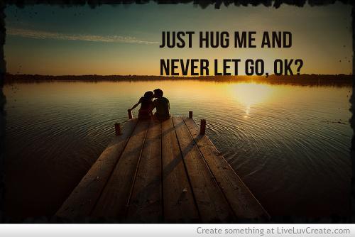 Just Hug Me Quotes. QuotesGram