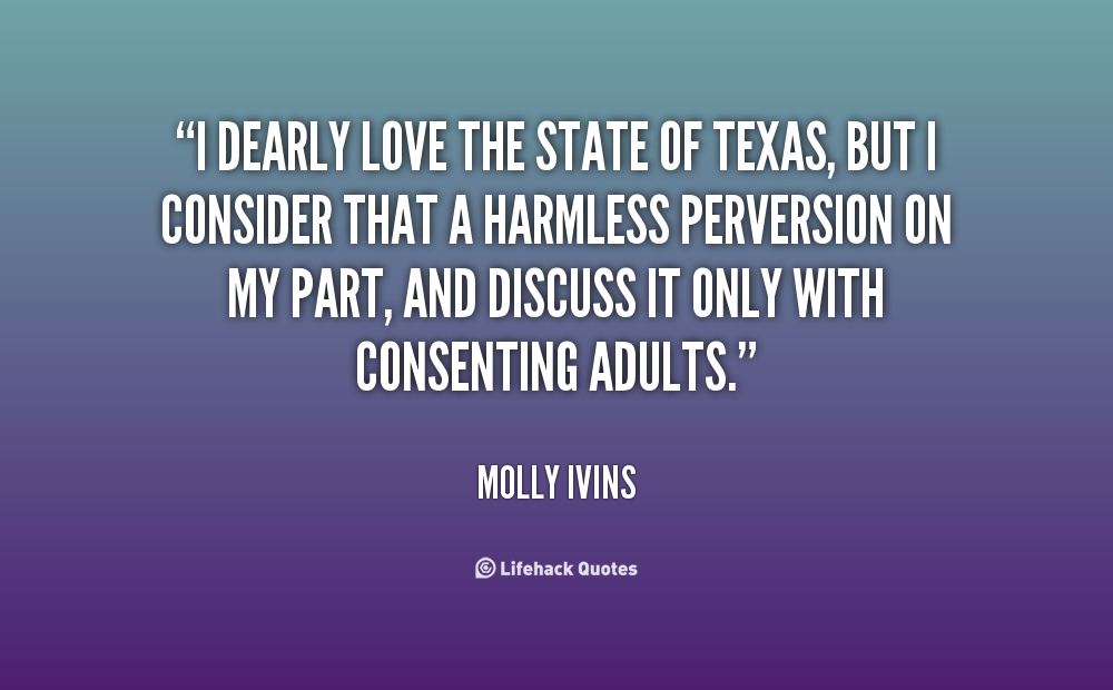 molly ivins quotes about texas  quotesgram