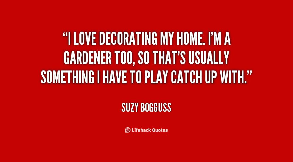 quotes about home decor quotesgram On decorating quotes and sayings