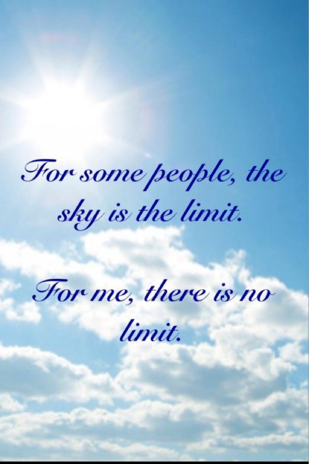 Sky Is The Limit Inspirational Quotes. QuotesGram