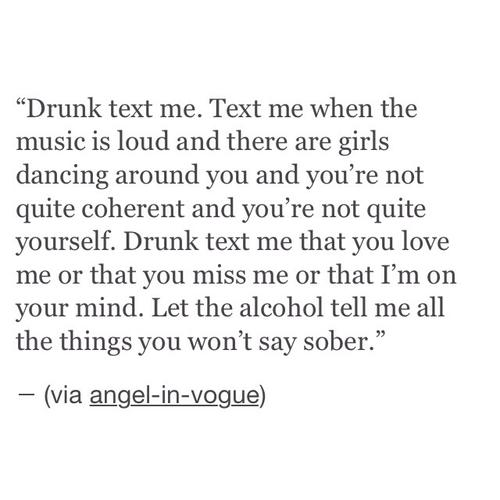Best Drunk Text Quotes. QuotesGram