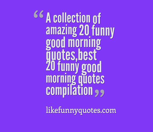 20 Cool Collection Of Quotes About Love: Amazing Good Morning Quotes. QuotesGram