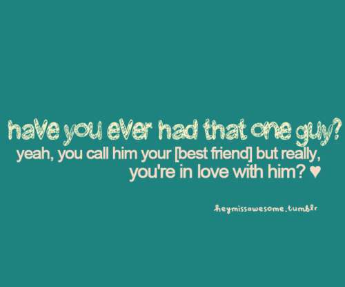 Losing A Friend On Tumblr: Quotes About Losing Your Best Guy Friend. QuotesGram