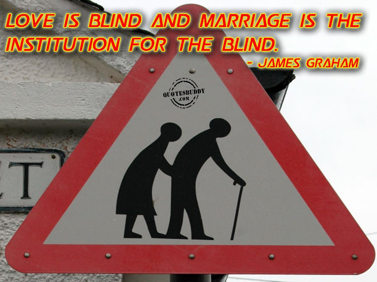 Funny Quotes Love Is Blind. QuotesGram